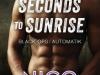 Seconds to Sunrise