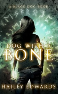 Review – Dog with a Bone (Black Dog #1) by Hailey Edwards