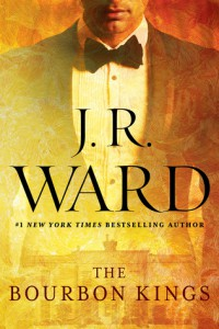 bourbon kings by j.r. ward