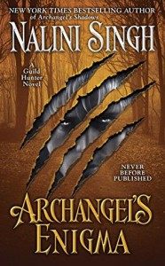 *spoiler free* Joint Review – Archangel's Enigma (Guild Hunter #8) by Nalini Singh