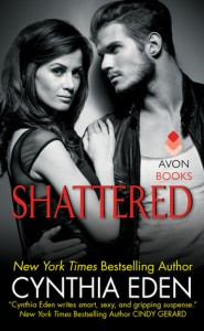 Review: Shattered by Cynthia Eden